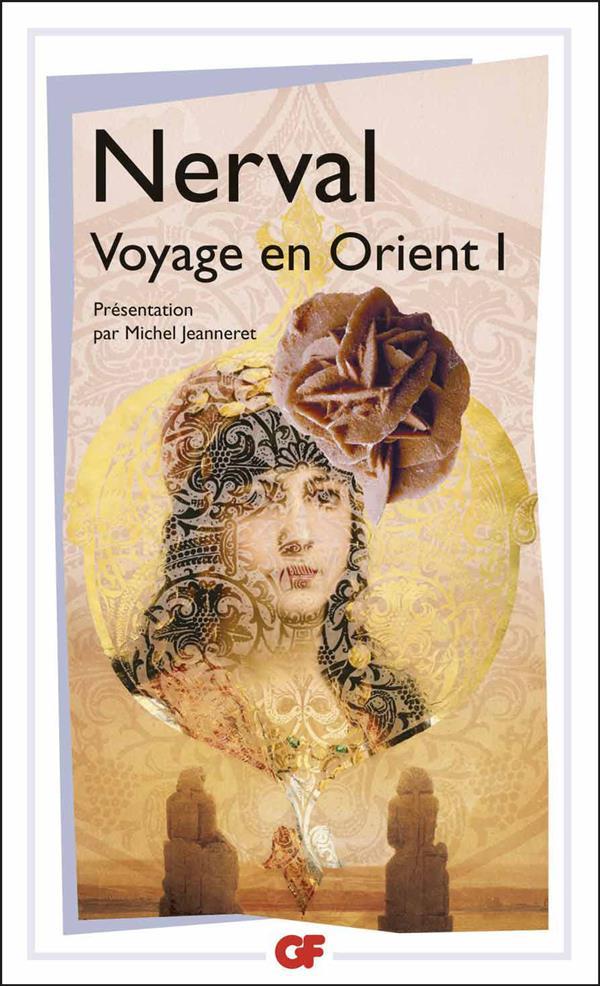litterature et civilisation - t01 - le voyage en orient