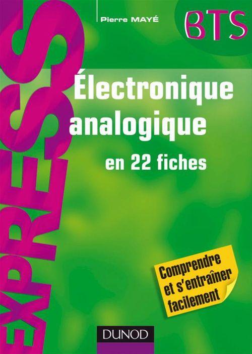électronique analogique express ; en 22 fiches
