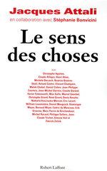 Vente Livre Numérique : Le sens des choses  - Stéphanie BONVICINI - Jacques Attali