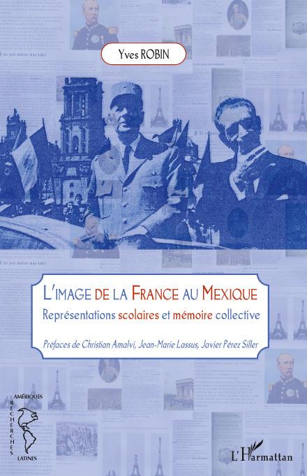image de la France au Mexique ; représentations scolaires et mémoire collective