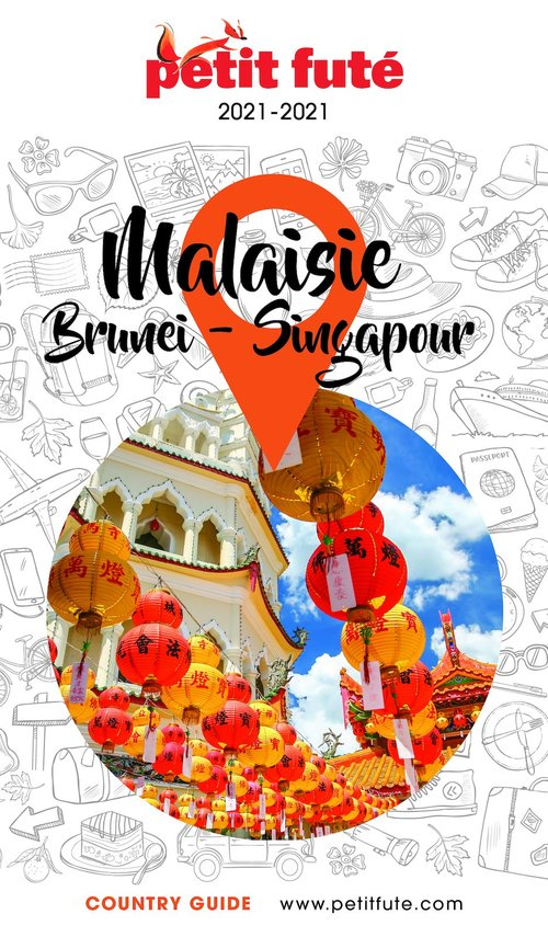GUIDE PETIT FUTE ; COUNTRY GUIDE ; Malaisie, Brunei , Singapour (édition 2020)