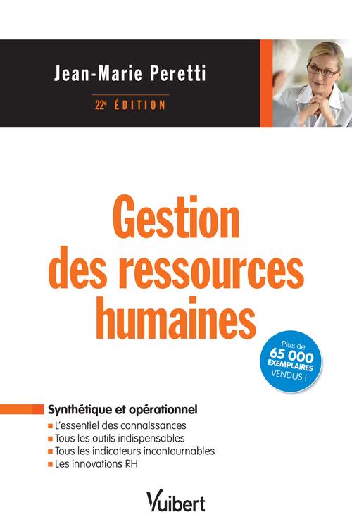 Gestion des ressources humaines (22e édition)