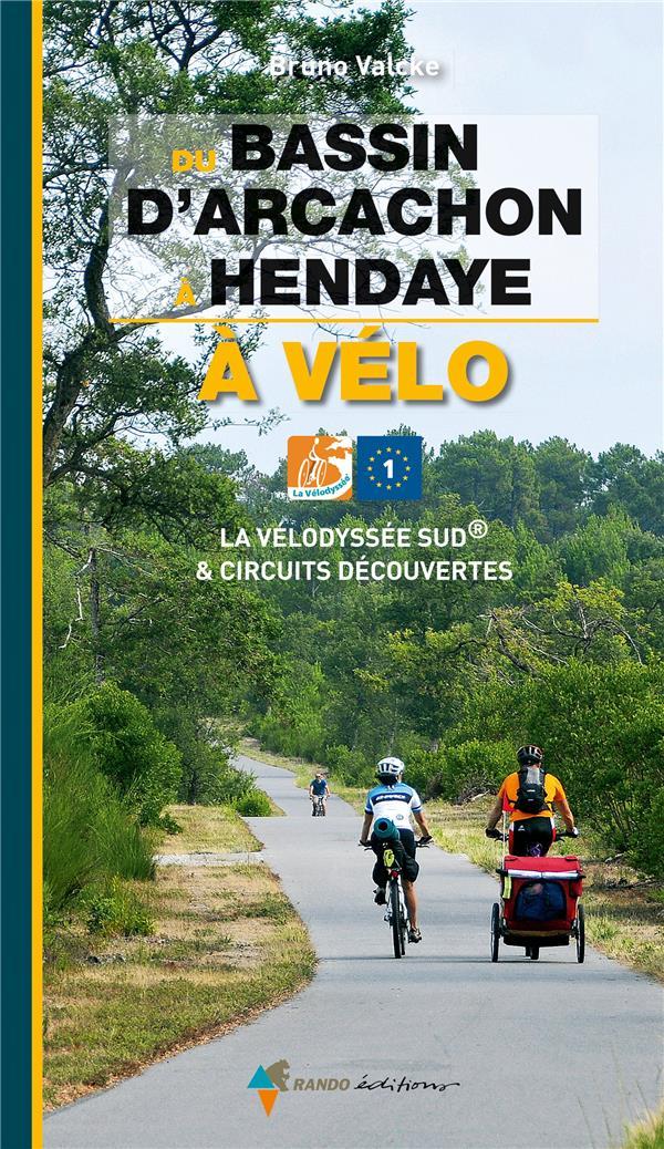 Du Bassin d'Arcachon à Hendaye à vélo