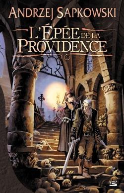 Le sorceleur T.2 ; l'épée de la Providence
