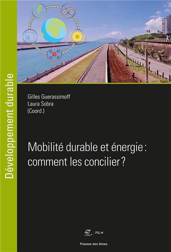 mobilite durable et énergie : comment les concilier ?