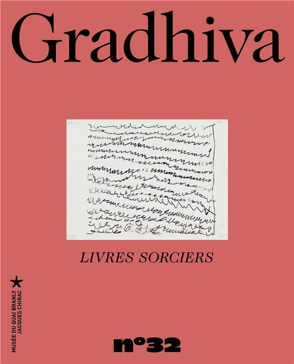 Gradhiva n.32 ; livres sorciers