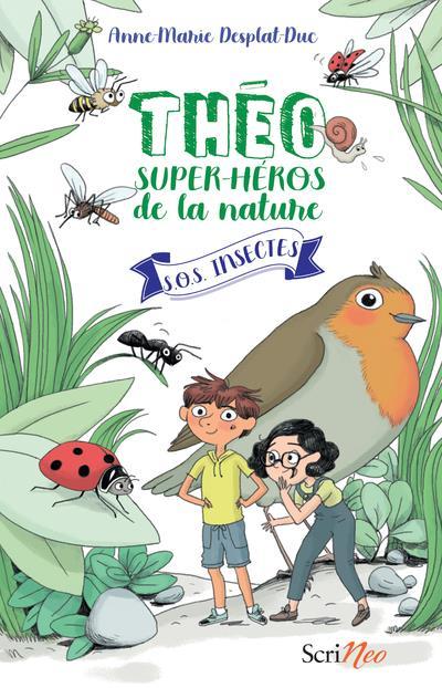 THEO, SUPER-HEROS DE LA NATURE T.1  -  SOS INSECTES