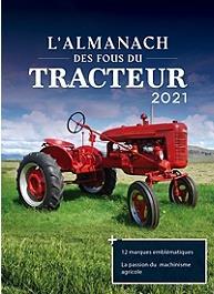 Almanach des fous du tracteur (édition 2021)