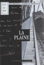 Vente EBooks : La Plaine  - Patrick Raynal - Frederic Baynal