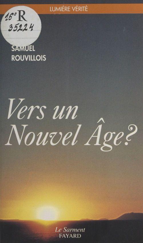 Vers un nouvel age