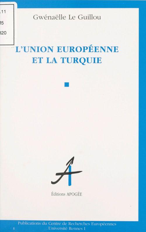 Union europeenne et la turquie (l')