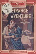 L'étrange aventure