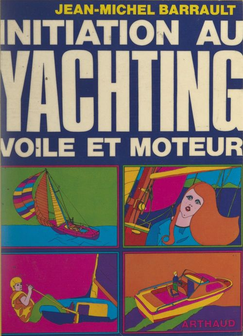 Initiation au yachting : voile et moteur