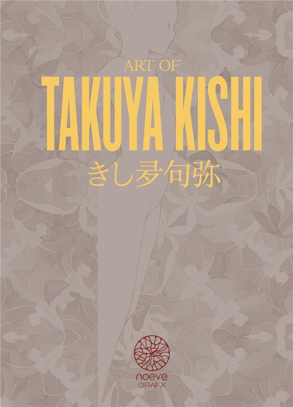 XXX - ART OF TAKUYA KISHI