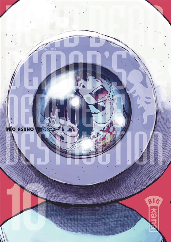 Dead dead demon's dededede destruction T.10
