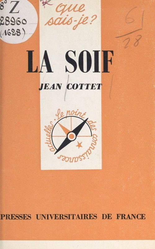 La soif  - Jean Cottet