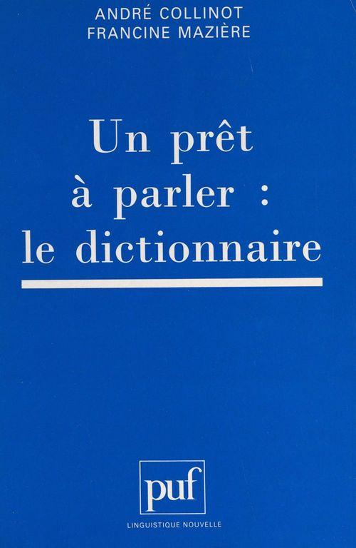 Un prêt à parler : le dictionnaire