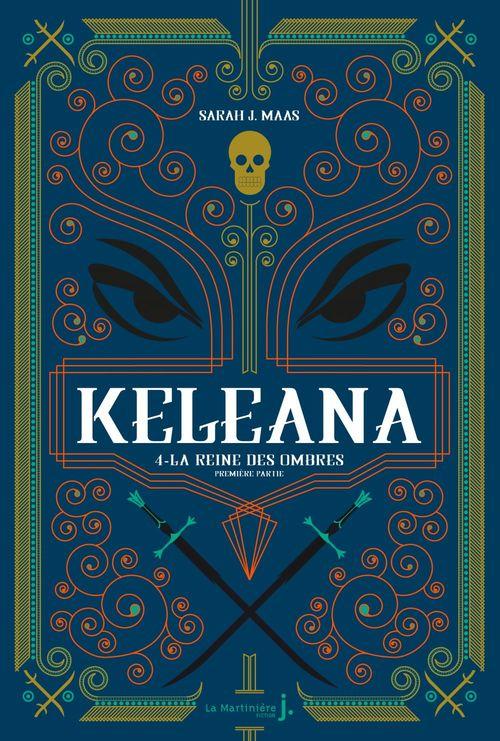 Keleana t.4 ; la reine des ombres