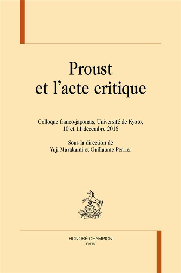 Proust et l'acte critique