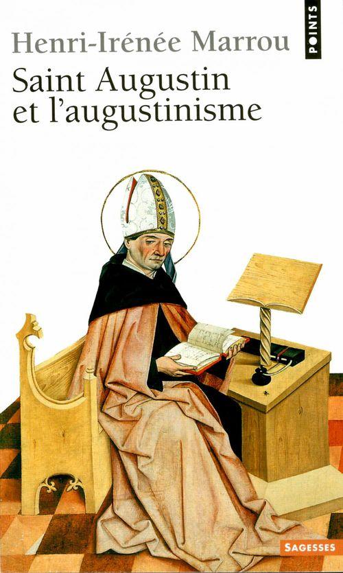 Saint Augustin et l'augustinisme