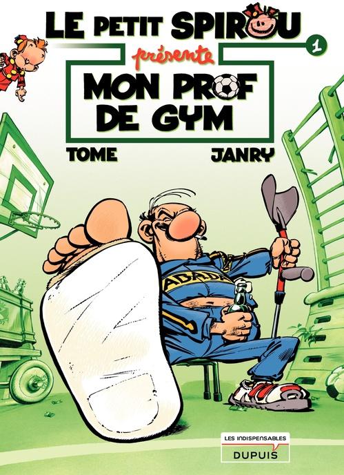 Le Petit Spirou présente T.1 ; mon prof de gym