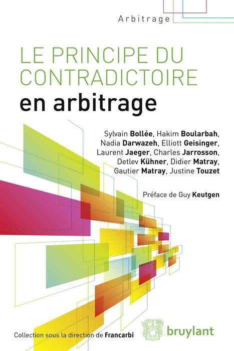 Le principe du contradictoire en arbitrage