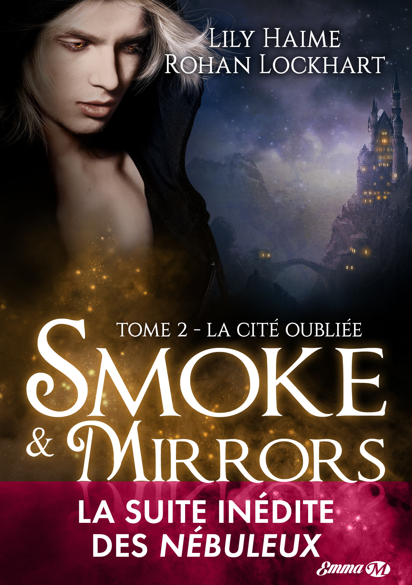 Smoke and mirrors, t2: la cite oubliee
