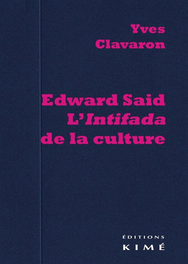 Edward said ; l'intifada de la culture