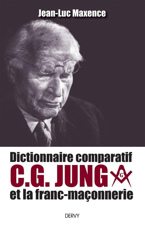 Dictionnaire comparatif C. G. Jung et la franc-maçonnerie