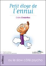 Vente Livre Numérique : Petit éloge de l'ennui  - Odile Chabrillac