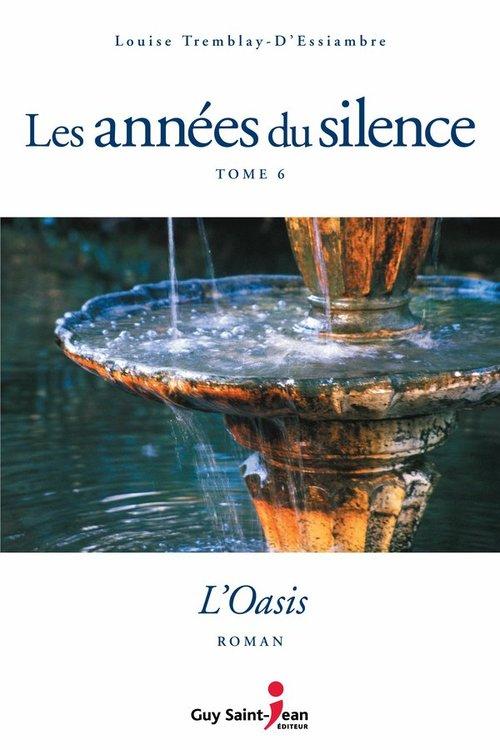 Vente Livre Numérique : Les années du silence, tome 6  - Louise Tremblay d'Essiambre