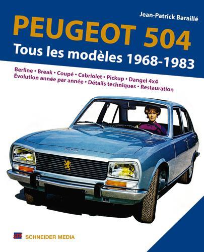 Peugeot 504, tous les modèles 1968-1983