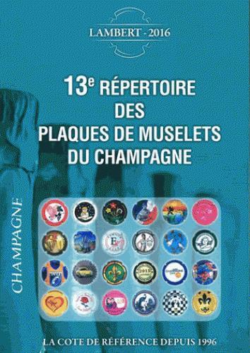 13e répertoire des plaques de muselets du champagne (édition 2016)