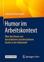 Humor im Arbeitskontext  - Sebastian Hausendorf