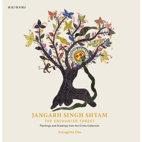 Jangarh singh shyam ; the enchanted forest