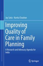 Improving Quality of Care in Family Planning  - Jay Satia - Kavita Chauhan