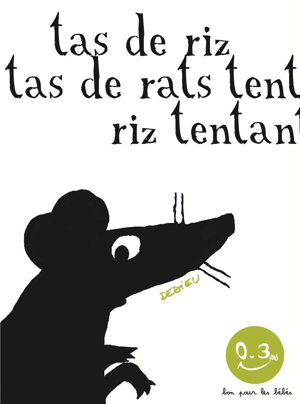 Tas de riz, tas de rats
