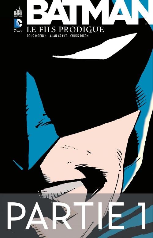 Batman - Le Fils Prodigue - Partie 1