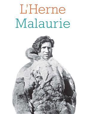 LES CAHIERS DE L'HERNE ; Malaurie