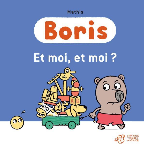 Boris, et moi, et moi ?
