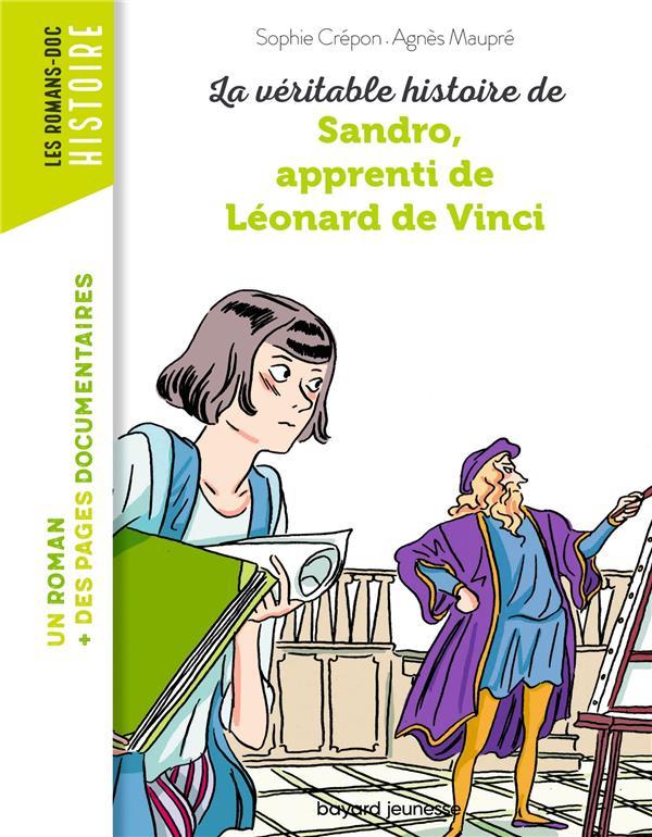La véritable histoire de Sandro, apprenti de Léonard de Vinci