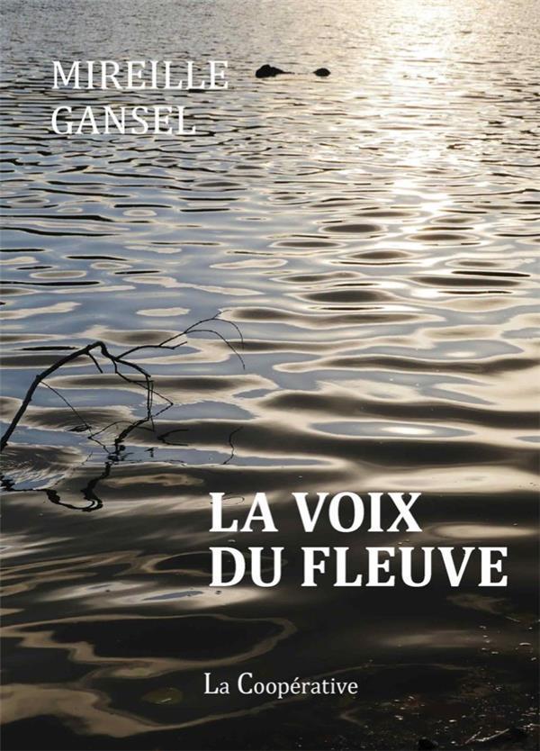 La voix du fleuve