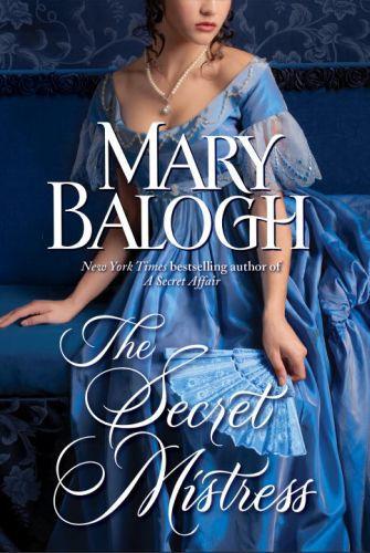 The Secret Mistress (with bonus short story Now a Bride)