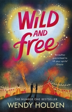 Vente EBooks : Wild and Free  - Wendy Holden