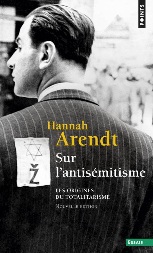 Les origines du totalitarisme t.1 ; sur l'antisémitisme