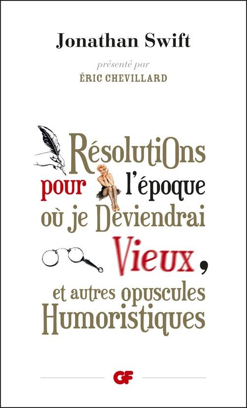 Vente EBooks : Résolutions pour l'époque où je deviendrai vieux  - Jonathan Swift