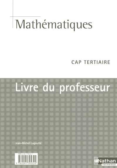 Mathematiques Cap Tertiaire Livre Du Professeur Edition 2005