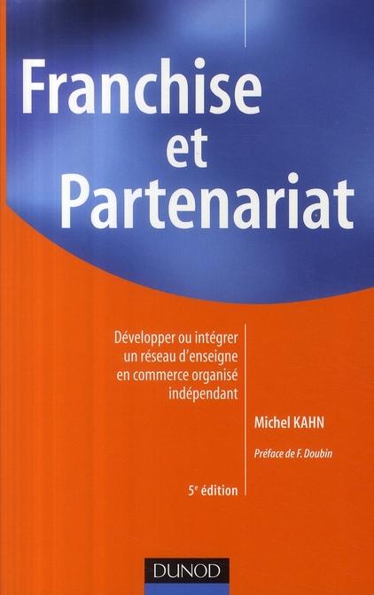 Franchise Et Partenariat (5e Edition)