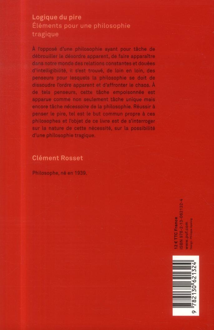Logique du pire ; éléments pour une philosophier tragique (3e édition)