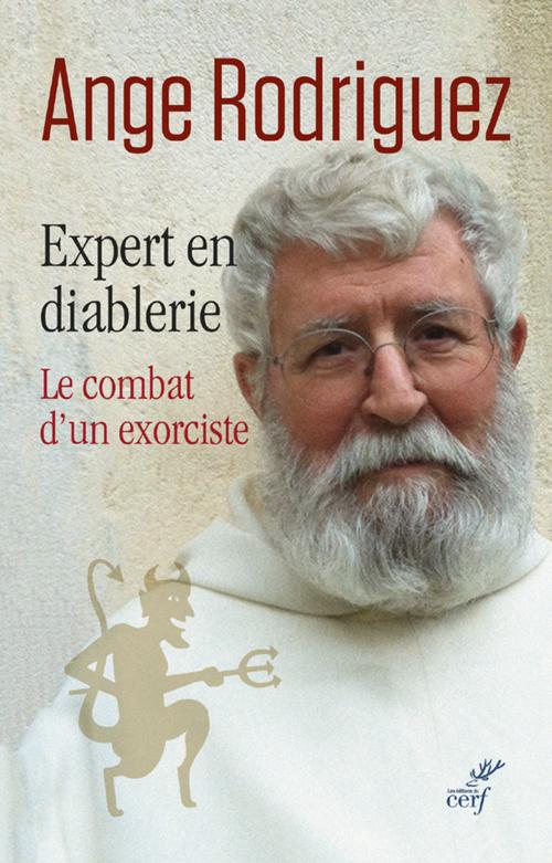 Expert en diablerie ; le combat d'un exorciste